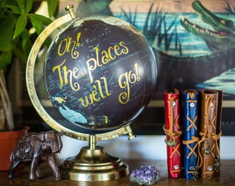 Globe, Travel, Wanderlust, Travel Gift, Wedding Globe, Dr. Seuss, Oh The Places We'll Go, Typography