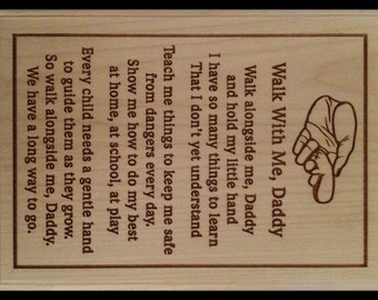 Walk With Me Daddy Plaque