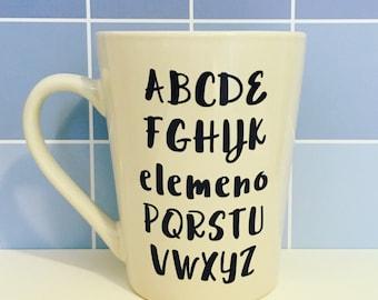 Coffee Mug- Funny Mug- Teacher Mug- Alphabet Mug- ABC Mug- Teacher Gift