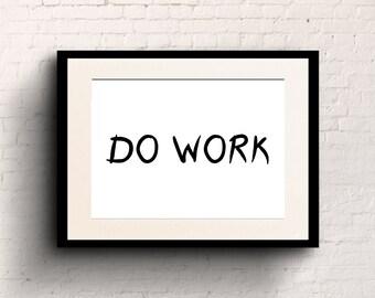 Do Work Printable