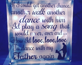 Dance with my Father,  memorial gift, night light, in memory, loss, spiritual, bereavement gift, sympathy gift, loss of a parent gift,