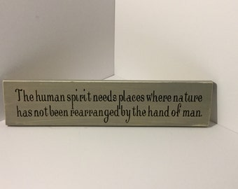 Beautiful nature wood sign in gray with black lettering