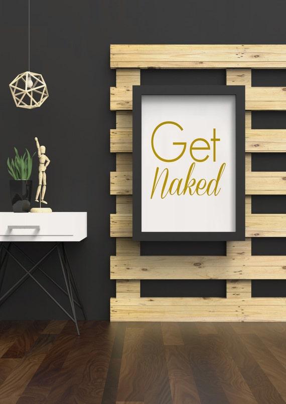 8x10 gold like get naked printable bathroom decor by for Get naked bathroom decor