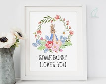 Some Bunny Loves You, Nursery print, Nursery decor, Woodland nursery, Floral print, Spring print, Bunny print, Easter, Rabbit, Printable