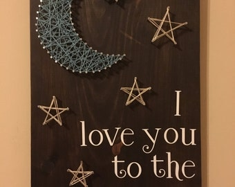 Love You to the Moon and Back String Art