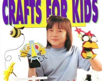 "Better Homes and Gardens ""Incredibly Awesome Crafts For Kids"" 1992"