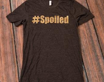 Spoiled tee shirt