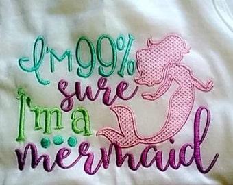 I'm 99% sure I'm a mermaid tank, mermaid shirt,