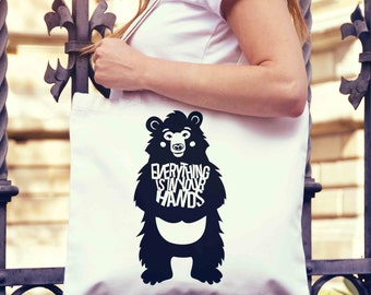 Everything in Hands Bear Tote Bag | Shopping Bag | Reusable Market Bag | Birthday Gift For Her & Him | Style Shopper Bag | Beach Grocery Bag