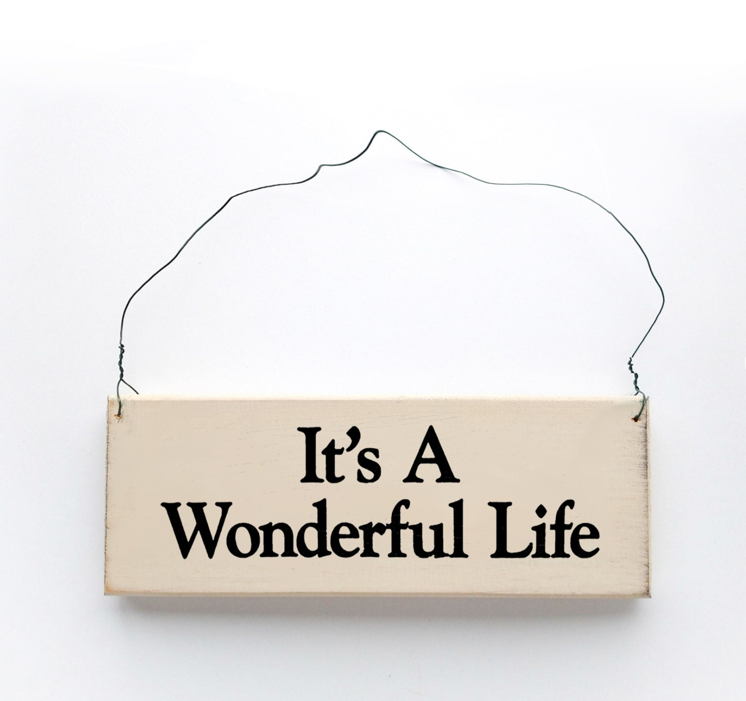 It 39 S A Wonderful Life Sign Wood Sign With Saying
