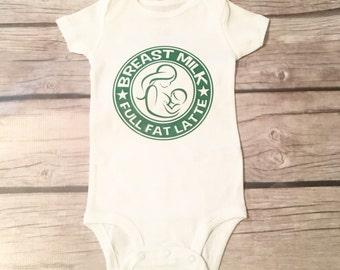 Breast Milk Full Fat Latte, Breast Fed, Breast Milk Body Suit, Breast Fed Baby Shirt