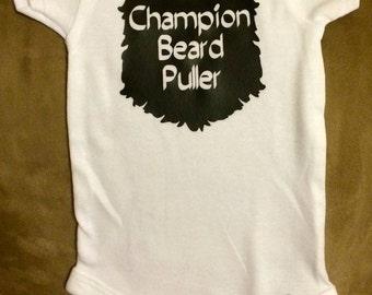 Gerber Onesie~Champion Beard Puller~Customized Onesie~Beard~Baby Wear~Unique
