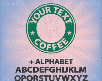 Customizable Coffee Logo with Alphabet - SVG Cutting and Print File  - Cricut, Silhouette Studio cutting file, Instant Download