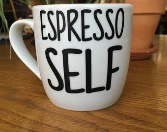 Espresso Self Mug