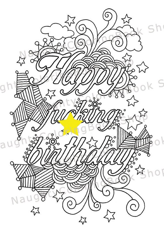 21st Birthday Happy Fcking Birthday Birthday Gift Happy Anniversary Coloring Pages