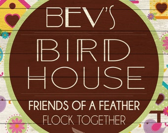 Custom Bird House Sign Digital Download