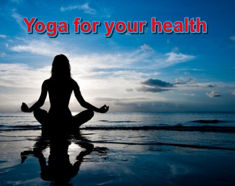 Yoga for your health improves your health (and your life) this ebook is a zip file Instant Download
