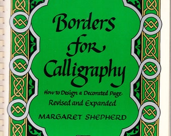 Borders for Calligraphy - How to Design a Decorated Page