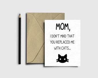 SALE - 50% off Mothers Day Card,  Funny Cat Mother's Day, Mother's Day Card, Gag Card,  Mother's Day Card