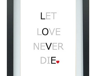 Let love never die mounted and framed print