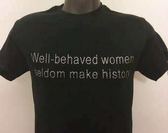 Well Behaved Women History Statement