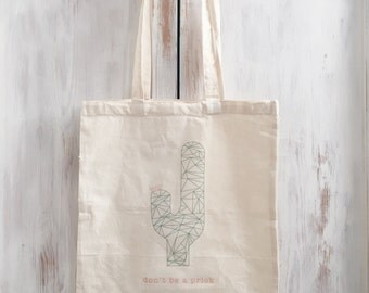 Cotton Canvas tote bag don't be a prick cactus
