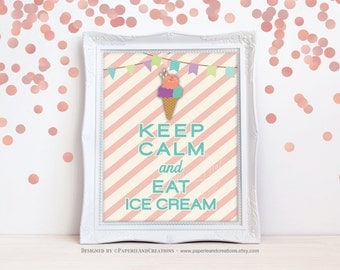 Ice Cream Sign - Keep calm and eat ice cream - Ice Cream Social - Instant download