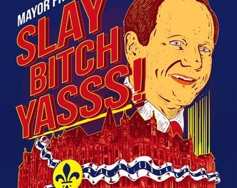Slay bitch yasss poster
