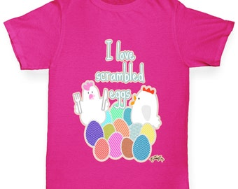 Girl's Funny Quote I Love Scrambled Eggs T-Shirt