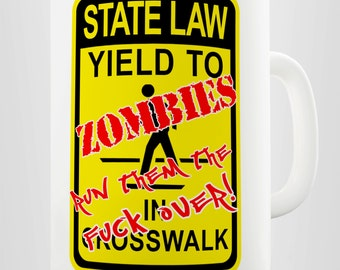 Zombies Run Them Over Ceramic Tea Mug