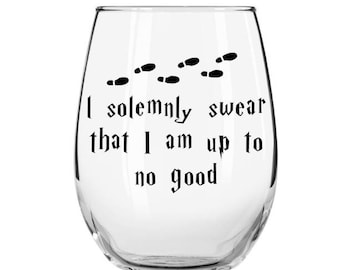 I solemnly swear that I am up to no good stemless wine glass, Harry Potter Wine Glass