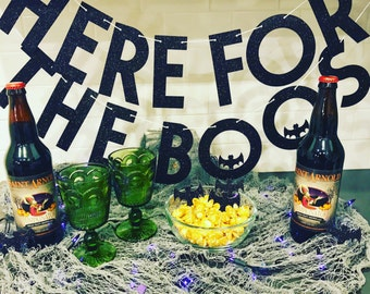 Halloween Banner, Here for the Boos banner, Halloween Decorations, Glitter Banners, Party Decorations