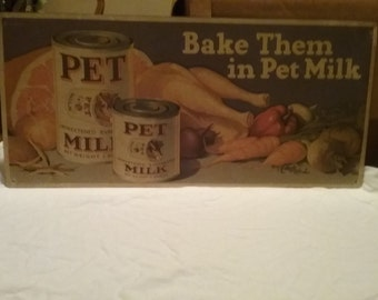Vintage Pet Milk advertising sign