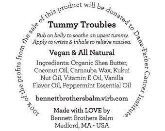 NEW Bennett Brothers Balm - Tummy Troubles - 100% of profits donated to Dana-Farber Cancer Institute!