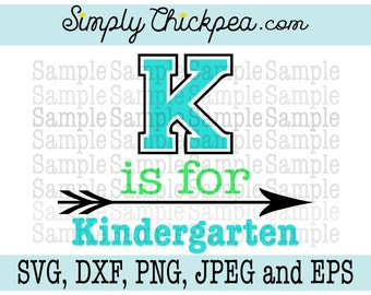SVG, DXF, PNG, cutting file Jpeg and Eps - K is for Kindergarten - Tribal Arrow - School Design - Cameo - Cricut - Cutting File - Iron On