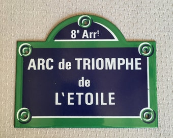 French Street Enamel Sign Plaque - PARIS ARC DE triomphe de l etoile