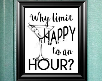 Print, Why Limit Happy to an Hour?