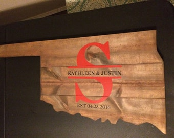 Rustic Oklahoma Wooden Sign with Hand Painted Lettering and vinyl letters for Name and Wedding date (can be sold blank as well)