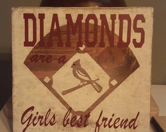 Cardinals Diamonds are a Girls Best Friend sign