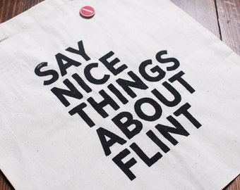 Say Nice Things About Flint