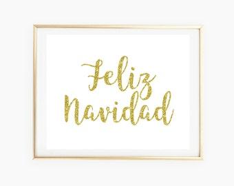 CLEARANCE! Feliz Navidad Gold Silver Glitter Christmas Spanish Sign Printable Quote Wall Art Navidad Spanish Print Home Decor