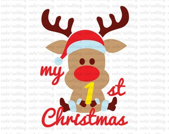 My first Christmas svg Christmas svg Rudolph svg Reindeer svg dxf jpeg cutting files for Silhouette Cameo, Portrait, Curio, Cricut