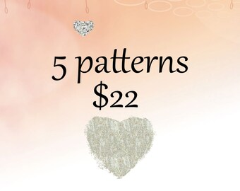 Any 5 patterns for 22 bucks