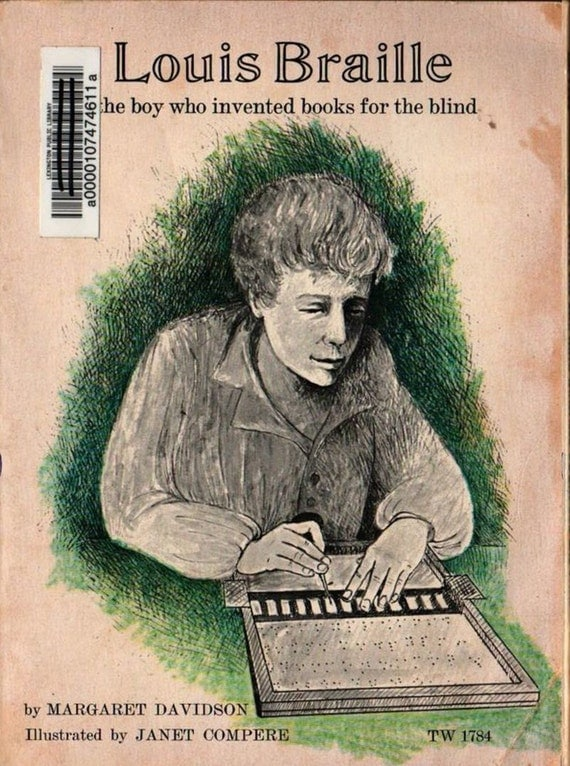 Louis Braille The boy who invented books for the blind - Margaret Davidson - Janet Compere - 1971 - Vintage Kids Book