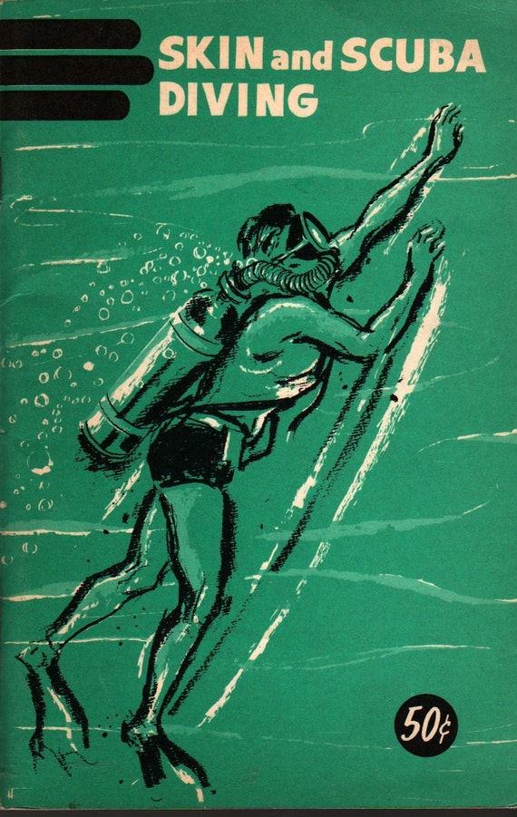 Skin and Scuba Diving - Professional Underwater Consultants - Vintage Book