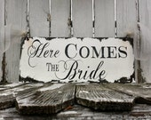 HERE COMES the BRIDE Sign | Wedding Signs | Ring Bearer Sign | Rustic Wedding Sign | Wedding Signage