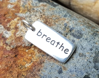 Breathe Word Charm - Discount on Multiples - Sterling Silver - Yoga Necklace