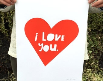 Lisa Congdon Limited Edition Red I LOVE YOU Screenprinted Poster