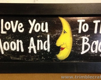 I Love You To Moon and Back sign framed print LARGE 11 x 27 valentine gift child room decor Trimble Crafts