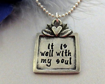Hand Stamped Jewelry - It Is Well With My Soul Necklace - Handstamped Pewter Necklace - Christian Jewelry - Inspirational Pendant Necklace